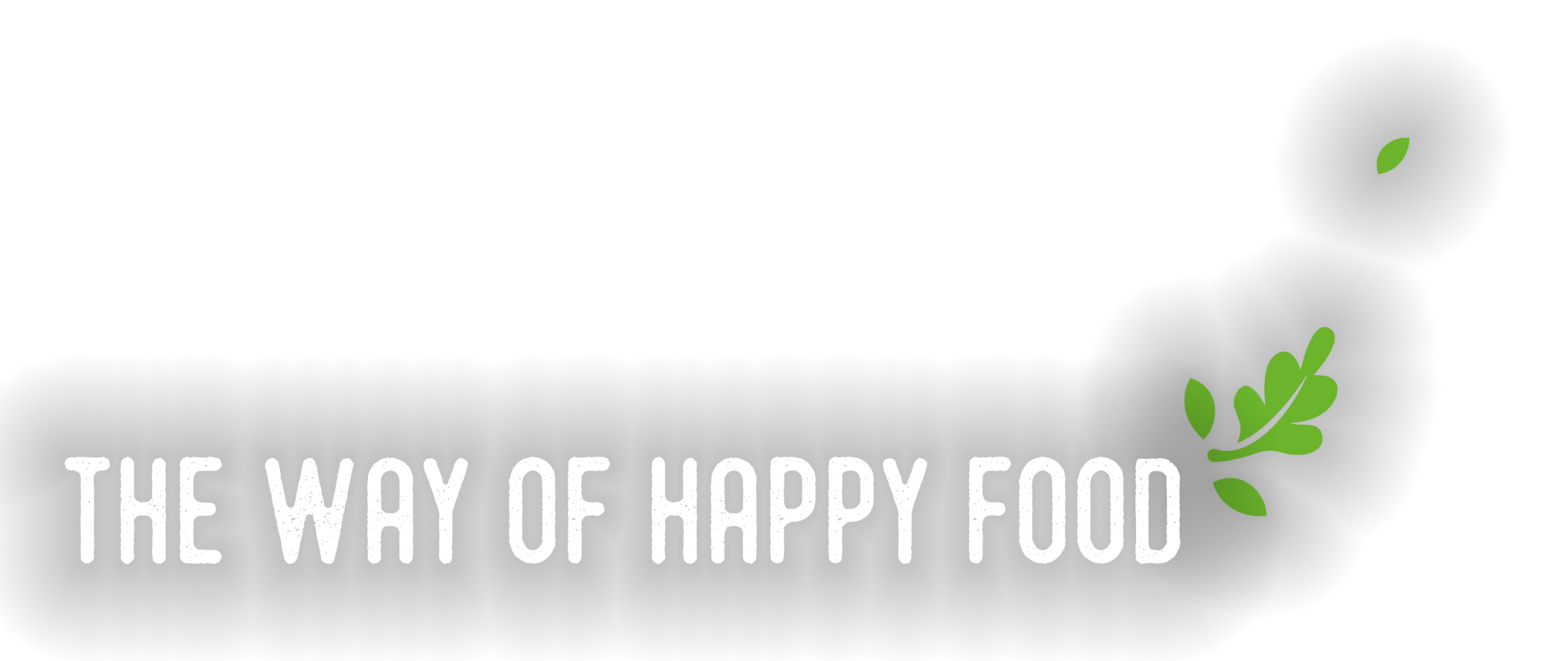 The way of happy food